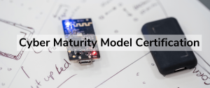 Cyber maturity Model Certification